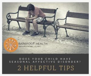 Kids With Seasonal Affective Disorder >> Do Your Kids Have Seasonal Affective Disorder Barefoot Health